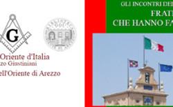 Fratelli che hanno fatto l'Italia. Incontro pubblico della Biblioteca massonica aretina