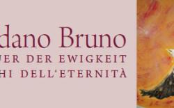 Giordano Bruno, i fuochi dell'eternità. A Castel Mareccio convegno del Collegio Trentino Alto Adige