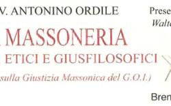 Antonino Ordile – La Massoneria: Principi Etici e Giusfilosofici