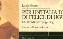 Luigi Musini.  Le memorie di un garibaldino, socialista e massone