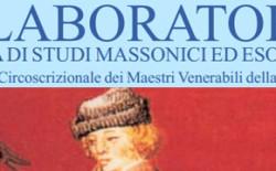 """""""Il Laboratorio"""". Dedicato a """"Massoneria e società"""" l'editoriale dell'ultimo numero"""