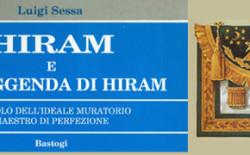 Hiram. Il Maestro Muratore della tradizione massonica