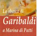 23 luglio 2011 – Lo sbarco di Garibaldi a Marina di Patti.