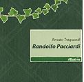 23 luglio 2011 – Randolfo Pacciardi.