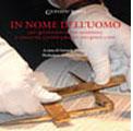 Roma 29 novembre 2011 – 'In nome dell'Uomo', il nuovo libro del Gran Maestro Gustavo Raffi. Dal Risorgimento alla modernità, il ruolo e le sfide del Grande Oriente d'Italia