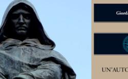 Michele Ciliberto cura 'Giordano Bruno, un'autobiografia'. Le deposizioni del Nolano e il rogo che non ferma il suo pensiero libero