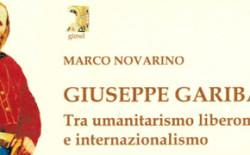 Garibaldi politico tra umanitarismo massonico e internazionalismo