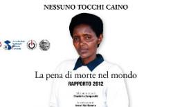 La pena di morte nel mondo. Rapporto 2012