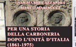 """""""Per una storia della Carboneria dopo l'Unità d'Italia (1861-1975)"""". Incontro il 28 novembre a Casa Nathan"""