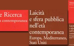 """""""Memoria e Ricerca"""" dedica un dossier monografico al rapporto fra laicità e sfera pubblica nell'età contemporanea"""