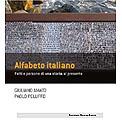 """Torino 12 maggio 2011 – Presentazione """"Alfabeto Italiano. Fatti e persone di una storia al presente""""."""