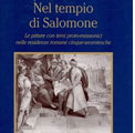 Roma 29 ottobre 2009 – Nel Tempio di Salomone. Il Servizio Biblioteca del Grande Oriente d'Italia presenta al Vascello il secondo libro di Carla Benocci per Erasmo editore.