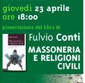 Roma 23 aprile 2009 – Massoneria e Religioni civili. Fulvio Conti presenta il suo ultimo libro al Saint Patrick's Pub.