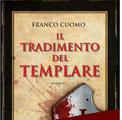 """Roma 6 novembre 2008 – Servizio Biblioteca presenta """"Il tradimento del Templare"""", libro postumo di Franco Cuomo. L'appuntamento è a Villa 'Il Vascello'. Partecipa il Gran Maestro Raffi."""