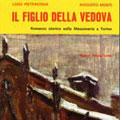 Torino 3-4-5 giugno 2009 – Il Figlio della Vedova. Studio per Don Pipeta L'Asilè.