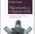 Siena 19 ottobre 2009 – Massoneria e religioni civili. Nuova presentazione dell'ultimo libro sulla Massoneria di Fulvio Conti.