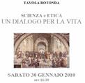 """Pisa 30 gennaio 2010 – """"Scienza e etica: un dialogo per la vita"""". Convegno nazionale del Collegio toscano con massimi esponenti del mondo della cultura e dell'opinione"""