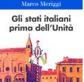 19 aprile 2011 – Gli stati italiani prima dell'Unità.