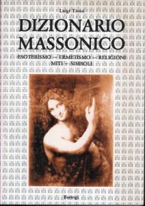 l. Troisi, Dizionario Massonico