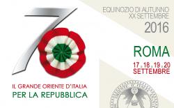 Roma, XX Settembre 2016. Il Grande Oriente d'Italia ricorda Porta Pia e celebra i 70 anni della Repubblica