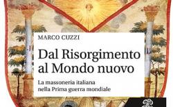 Massoneria e Grande Guerra nell'ultimo libro di Marco Cuzzi. La presentazione a Roma il 7 giugno