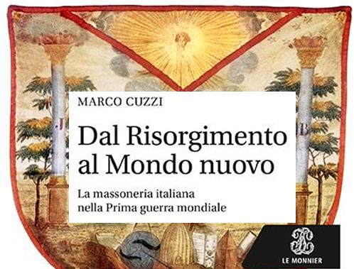 Massoneria e grande guerra nell 39 ultimo libro di marco for Biblioteca di storia moderna e contemporanea