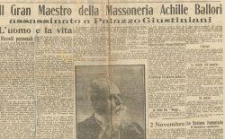 Cento anni fa l'omicidio di Achille Ballori. Il 30 ottobre il Grande Oriente lo ricorderà con una cerimonia davanti a Palazzo Giustiniani  e con un incontro al Vascello