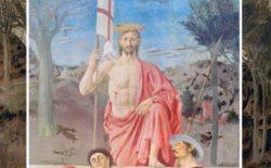 La Resurrezione tra fede religiosa e tradizione sapienzale. Convegno il 27 ottobre dedicato al capolavoro di Piero della Francesca