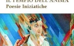 """Poesie.  """"Il Tempio dell'anima"""" di Angelo di Rosa presentato alla Nuvola di Roma"""